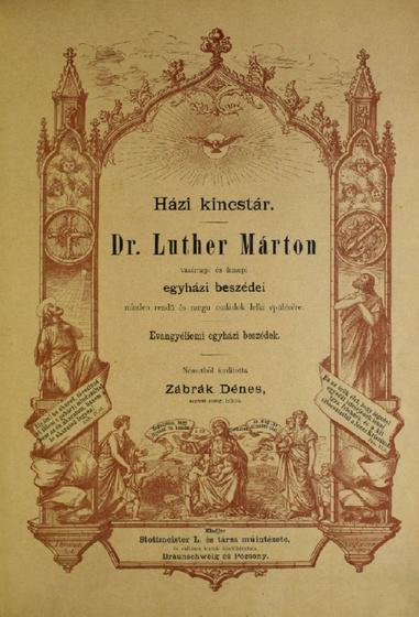 Dr. Luther Márton Házi kincstára