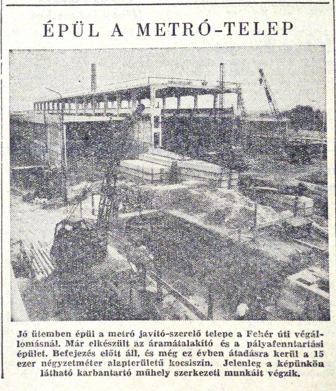 fovarosi.blog.hu: Metro2-19680918-FeherUtiJarmutelep-Nepszabadsag - indafoto.hu